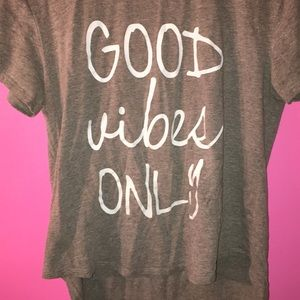 """""""good vibes only"""" shirt"""